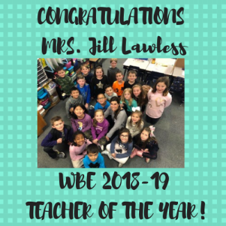 picture of WBE 2018-2019 Teacher of the Year Jill Lawless with students